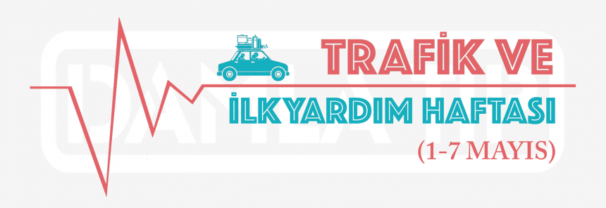TRAFİK VE İLKYARDIM HAFTASI 1-7 MAYIS